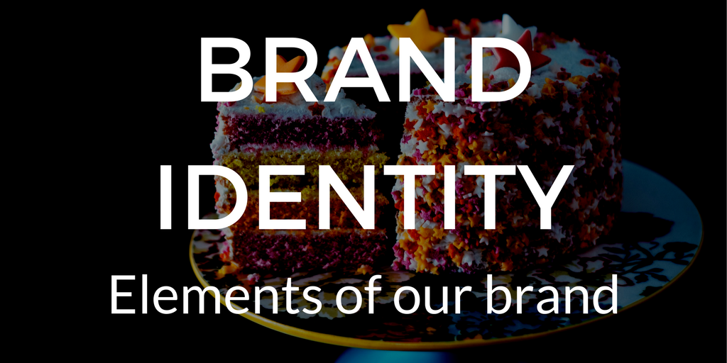 Brand Strategy - Brand identity, elements of our brand